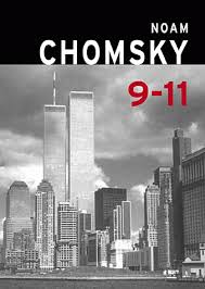 "Chomsky jumped on the ""liberal"" bandwagon without much research into the facts of 9/11. He  endorsed the ""blowback"" theory that our policies caused Muslims to attack us and to defeat the US military and intelligence and cause it to virtually stand down while 110 story  steel frame building disintegrated to dust and rubble in 10 seconds time. Just like with JFK, there is no conspiracy here and to talk about it is to be distracted from stopping the wars and occupations that result. However, truth should be the real antidote to toxic lies in support of war and the pursuit of truth should never be dismissed with the wave of a hand in ""willful ignorance""."