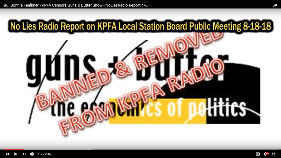 Bonnie-Faulkner_ NoLiesRadioReport_KPFA-Censors-Guns&Butter_LocalStationBoard_TT-Playlist_8-18-18_screenshot_vic-sadot